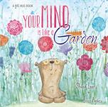 Purchase Your Mind is like a Garden